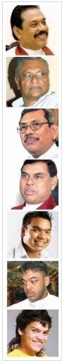 Mahinda Rajapaksa, Chamal Rajapaksa, Gotabhaya Rajapaksa, Basil Rajapaksa, Namal Rajapaksa, Yoshitha Rajapaksa and Rohitha Rajapaksa