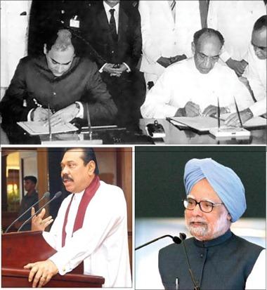 J. R. Jayawardene and Rajiv Gandhi signing the Indo Lanka Peace Accord, Mahinda Rajapaksa and Manmohan Singh