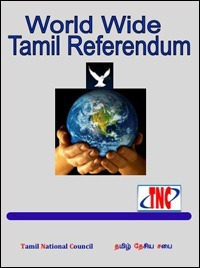 A publication summarising the results of diaspora referenda in 10 countries on independent and sovereign Tamil Eelam, brought out by Tamil National Council that coordinated the referendum in the UK